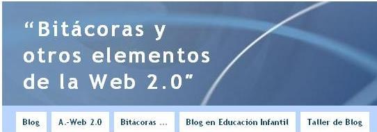 """""""Bitácoras y otros elementos de la Web 2.0"""""""